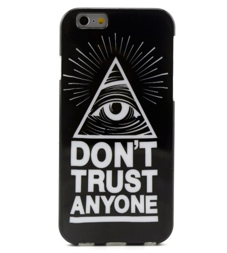Coque iPhone 6 « Don't Trust Anyone »